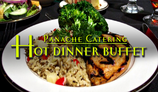 Panache Catering by Foodarama has a Kosher HOT DINNER BUFFET Choice of Entrée, Tender Roast Brisket with Au Jus, Roast Chicken (Herb Garlic, Apricot Glazed, or Classic), Carved Roast Turkey, Cranberry Sauce & Gravy, Broiled Tilapia With Garlic and Herbs, Boneless Stuffed Breast of Capon Add $1 per person, Grilled Herb Lemon Garlic Chicken Breast Add $1 per person Grilled, Chicken Breast Teriyaki - Add $1 per person Grilled Teriyaki or Poached Boneless Salmon Filet, Add $2 per person, Choice of 1 Salad, Tossed Salad w/ Dressing -- Italian and Russian, Garden Pasta Salad Cole Slaw, Choice of 2 Vegetables, Sweet Noodle Kugel, Kasha & Bow Ties With Gravy, Herb Roasted Potatoes, Candied Sweet Potatoes, Roast Garlic Mashed Potatoes, String Beans Almondine, Glazed Baby Belgian Carrots, Broccoli, Cauliflower & Carrots, Also Includes, Condiment Tray w/ Pickles, Olives, Pimento's, Pickled Tomatoes, Dinner Rolls and Margarine, Fancy Assorted mini Pastries, China like complete Plastic Service with Faux Stainless, Assorted Soda, Fresh Brewed Coffee and Tea, Servers to set up, serve, and clean up. We cater in the Philadelphia Metro and tri state area which includes Pennsylvania, New Jersey, and Delaware. Many of our Catering Service customers are located in Delaware County, Camden County, Bucks County, Mercer County, Gloucester County, Montgomery County and Burlington County. We deliver to 19482 Valley Forge, King of Prussia 19406, 19002 Gwynned Upper Dublin, 19462 Plymouth Meeting, 19096 Wynnewood, 19004 Bala Cynwyd, 19010 Bala, 08033 Haddonfield, 08003 Cherry Hill, 08002 Cherry Hill, 08054 Mt Laurel, 08540 Princeton, 19020 Bensalem, 19006 Huntingdon Valley, 19046 Jenkintown Rydal Meadowbrook, 19027 Elkins Park, 19038 Glenside Baederwood, 19072 Penn Valley, 18974 Huntingdon Valley, 18940 Newtown, 18966 Southampton, 18974 Warminster, 19422 Blue Bell