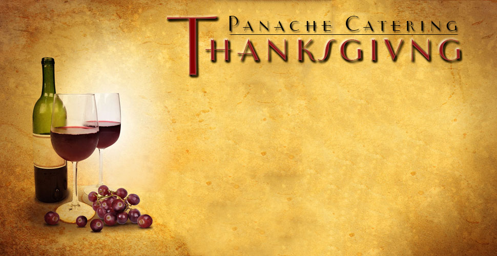 Thanksgiving certified Kosher catering caterers from Foodarama presents Panache Catering. We have been CATERING MAVENS FOR OVER 50 YEARS. We are located in Bensalem PA. ORDER EARLY FOR GUARANTEED DELIVERY 215-633-7100. We deliver to 19020 Bensalem, 19006 Huntingdon Valley, 19046 Jenkintown Rydal Meadowbrook, 19027 Elkins Park, 19038 Glenside Baederwood, 19072 Penn Valley, 18974 Huntingdon Valley, 18940 Newtown, 18966 Southampton, 18974 Warminster, 19422 Blue Bell, 19002 Gwynned Upper Dublin, 19462 Plymouth Meeting, 19096 Wynnewood, 19004 Bala Cynwyd, 19010 Bala, 08033 Haddonfield, 08003 Cherry Hill, 08002 Cherry Hill, 08054 Mt Laurel, 08540 Princeton