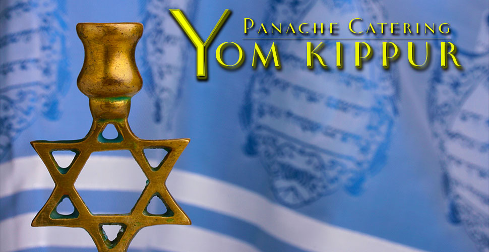 Yom Kippur certified Kosher catering caterers from Foodarama presents Panache Catering. We have been CATERING MAVENS FOR OVER 50 YEARS. We are located in Bensalem PA. ORDER EARLY FOR GUARANTEED DELIVERY 215-633-7100. We delivery to 19020 Bensalem, 19006 Huntingdon Valley, 19046 Jenkintown Rydal Meadowbrook, 19027 Elkins Park, 19038 Glenside Baederwood, 19072 Penn Valley, 18974 Huntingdon Valley, 18940 Newtown, 18966 Southampton, 18974 Warminster, 19422 Blue Bell, 19002 Gwynned Upper Dublin, 19462 Plymouth Meeting, 19096 Wynnewood, 19004 Bala Cynwyd, 19010 Bala, 08033 Haddonfield, 08003 Cherry Hill, 08002 Cherry Hill, 08054 Mt Laurel, 08540 Princeton